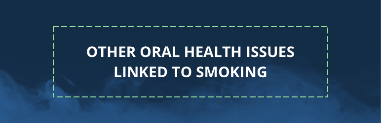 oral health linked to smoking