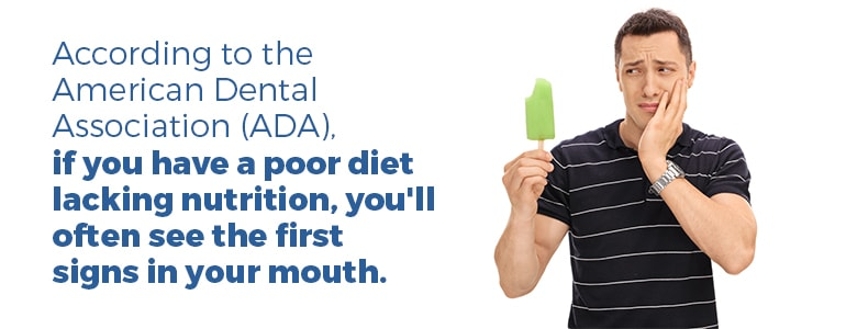 A poor diet can affect your mouth health